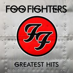 Greatest Hits is a greatest hits album released by American rock band the Foo…