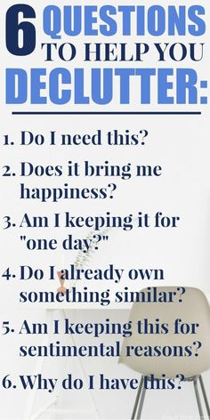 Getting rid of the things you've collected during your life can be an emotional and physically draining process. Make the process easier by asking yourself these 6 Simple Questions to Help You Declutter. How to declutter, questions to ask to declutter, clear the clutter, simplify my home, minimalist living #decluttermyhouse