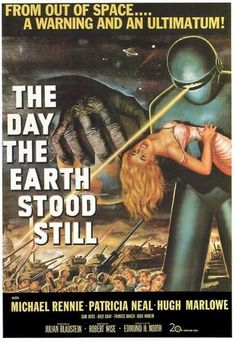 The Day the Earth Stood Still is a 1951 Drama, Science Fiction film directed by Robert Wise and starring Michael Rennie, Patricia Neal. Horror Movie Posters, Old Movie Posters, Classic Movie Posters, Movie Poster Art, Classic Movies, Horror Movies, Cinema Posters, Poster Poster, Comedy Movies