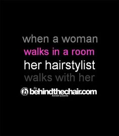 I tell all my clients this! No matter what I do to their hair, I am going to make it fabulous because that's my name they are walking around with!