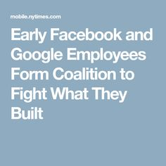 Early Facebook and Google Employees Form Coalition to Fight What They Built