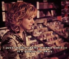 I want to believe .. Peyton Sawyer OTH