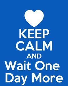 ONE DAY MORE!!!!!!!! Iamsoexcitedicantevenbreathe