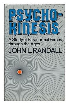 Psychokinesis: Study of Paranormal Phenomena through the ages - John L. Randall  | Books, Nonfiction | eBay!