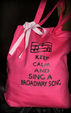 Keep Calm and Sing a Broadway Song Screen printed Pink Canvas tote bag on Etsy, $15.00