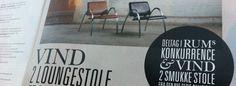 I det nye nummer af RUM (februar nummeret, som er i butikkerne), har de en konkurrence om 2 Chairytale Lounge stole. De kan nu blive dine...