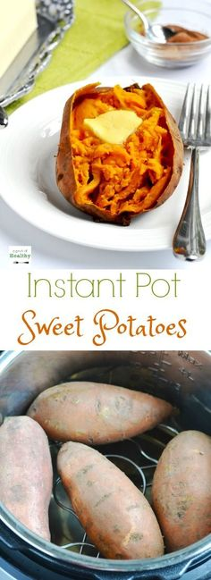"""When I show you how I make """"baked"""" sweet potatoes in the Instant Pot, you may never make them any other way again. They are so easy and delicious and ready in less than thirty minutes!"""