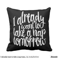 I already want to take a nap tomorrow typography