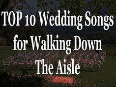 Top 10 Walking Down The Aisle Wedding Songs Best