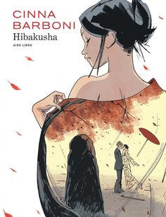 Hibakusha | Une BD de Thilde Barboni et Olivier Cinna chez Dupuis (Aire Libre) - 2017