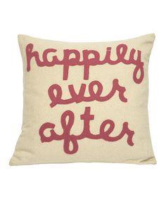 Look at this #zulilyfind! Pink 'Happily Ever After' Pillow #zulilyfinds