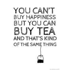 Happiness and Tea