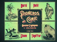 """Continuando con la senda abierta por Monsieur Crépin, Monsieur Pencil, presentamos """"Los pioneros del cómic"""", recogiendo en un solo volumen Monsieur Cryptogame, la última y más popular de las historietas del escritor y pedagogo suizo Rodolphe Töpffer, así como otras historias de sus inmediatos sucesores Cham, L. Petit o Gustave Doré. Dichos artistas fueron los más notables de entre los primeros pioneros que, convencidos del potencial de la invención de Töpffer."""