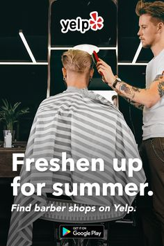 Higher temps mean shorter cuts. Yelp has lots of great suggestions with tons of reviews for barber shops or whatever else you need to get right for summer. Get the app and start searching.