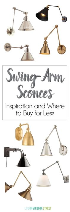 Swing Arm Sconces Sources & Inspiration - Such a gorgeous lighting option via Life On Virginia Street!