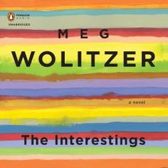 """Another must-listen from my #AudibleApp: """"The Interestings"""" by Meg Wolitzer, narrated by Jen Tullock."""