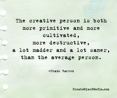 The creative person is...? #CreativityQuotes