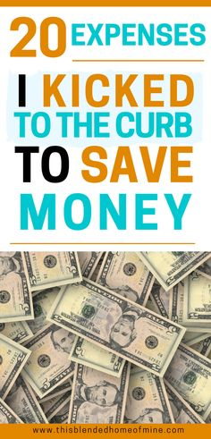 Kick these expenses to the curb and start saving money >> 20 unnecessary expenses I stopped paying for to save money - This Blended Home of Mine | Frugal living tips for families to save money #moneysaving #frugalliving #money