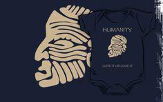 Humanity Love It or Lose It onesie by Samuel Sheats