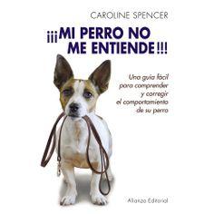 CAROLINE SPENCER, famosa adiestradora británica de perros con más de veinticinco años de experiencia, nos enseña cómo poner en práctica un método para corregir la conducta indeseable de nuestro perro. http://www.alianzaeditorial.es/libro.php?id=3583631&id_col=100530&id_subcol=100534 http://rabel.jcyl.es/cgi-bin/abnetopac?SUBC=BPSO&ACC=DOSEARCH&xsqf99=1735008+