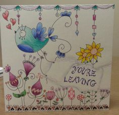 Card for a work mate leaving , after 9 yrs to be closer to her family . The banner goes across the inside with  'we'll miss you ' Max . Wendy H. May 2014