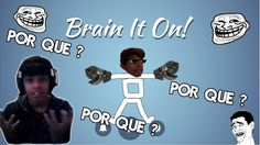 ODEIO DESENHAR ! Brain It On