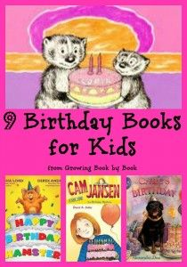 9 Birthday Books for kids recommended by Growing Book by Book