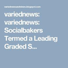 variednews: variednews: Socialbakers Termed a Leading Graded S...