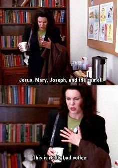 "Community: 22 Ways Coffee Lovers Are Basically Lorelai From ""Gilmore Girls"""