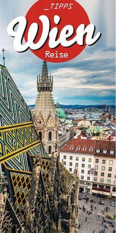 Tipps für eine Reise nach Wien mit Geheimtipps von einer Einheimischen