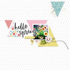 hello spring - Scrapbook.com