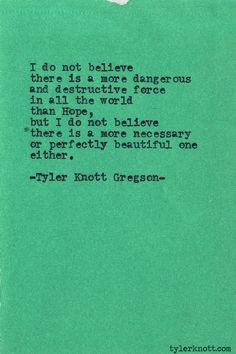 Typewriter Series #431 by Tyler Knott Gregson
