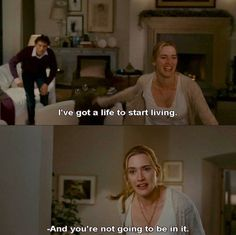 The Holiday - LOVE this line, so funny and inspiring at the same time :)