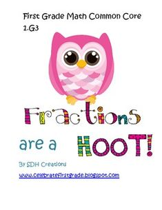 First Grade Math Common Core Fractions: Centers and Activities