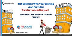 #PersonalLoan #Balance Transfer - #Ruloans Not satisfied with your current loan providers? transfer your existing loan at lower interest rates! For more details visit - https://www.ruloans.com/cms/personal-loan-balance-transfer