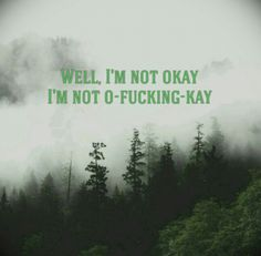 I am not Okay  (I promise) ~ My Chemical Romance