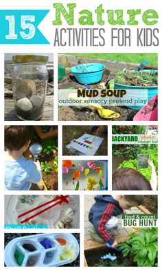 15 Nature Activities For Kids. What better way to celebrate Earth Day than to explore nature! Activities include Acorn Collage, Shell Frame, Investigating Nature, Mud Soup and so much more!