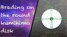 Braiding on the round kumihimo disk