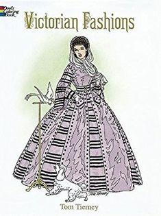 Victorian Fashions Coloring Book: Tom Tierney: 0800759299171: Books - Amazon.ca