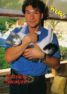 Patrick Swayze of I Love Cats, Crazy Cats, Cool Cats, Patrick Swayze, Elfen Tattoo, Celebrities With Cats, Men With Cats, Animal Gato, Cat People