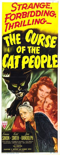 """The Curse of the Cat People"" (1944). So, BCP, what's the curse? ;-]"