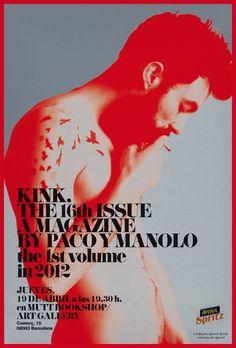 Os esperamos el próximo jueves 19 de abril, 19:00   KINK MAGAZINE Issue # 16 Worlwide Launch Party @ MUTT   Best Tunes & Cocktails APEROL SPRITZ cortesía de Aperol   KINK MAGAZINE Issue #16 · INCLUYE FOTOGRAFÍA DE REGALO DE PACO Y MANOLO · 10 x 15 cm · EDICIÓN LIMITADA DE 300 COPIAS ÚNICAMENTE DE REGALO CON LA COMPRA DE LA REVISTA EL JUEVES 19 DE ABRIL @ MUTT!
