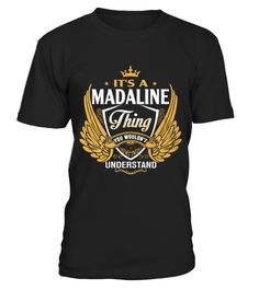 # Best Shirt Its a MADALYN thing  front .  tee Its a MADALYN thing -front Original Design.tee shirt Its a MADALYN thing -front is back . HOW TO ORDER:1. Select the style and color you want:2. Click Reserve it now3. Select size and quantity4. Enter shipping and billing information5. Done! Simple as that!TIPS: Buy 2 or more to save shipping cost!This is printable if you purchase only one piece. so dont worry, you will get yours.