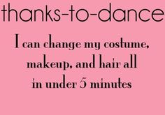 I can change my costume, makeup, and hair all in under 5 minutes