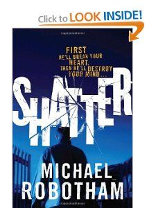 Shatter by Michael Robotham. Psychologist Joe O'Loughlin tries to prevent a suicide and finds himself locked in a deadly duel with a very clever killer.