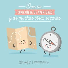 Amiga, como tú no hay ninguna. You are my partner in adventure and all kinds of other craziness. There is no other friend like you. Simpsons Frases, Love Post, Love Phrases, Love Others, Best Friends Forever, Scrapbooking, Cute Quotes, Cute Love, Funny Cute
