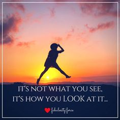It's not what you do it's how you do it... It's not what you see it's how you look at it... It's not how your life is it's how you live it!   Believe in yourself!  #fabulosityforce #positivethinking #growthmindset #dailyinspiration #livealifeyoulovetoday
