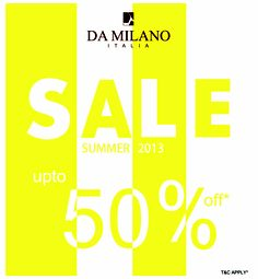 Da Milano is back with very exciting offers. Visit the Da Milano store at Forum Mall today.