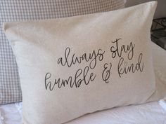 Humble and Kind Pillow Cover by BeiFioriEmbellish on Etsy
