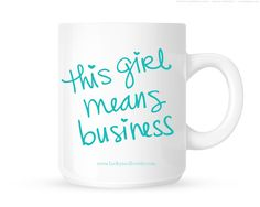 This Girl Means Business Coffee Mug